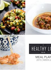 Healthy Weekly Meal Plan Week 4 | ahealthylifeforme.com