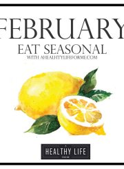 Eat Seasonal February | ahealthylifeforme.com