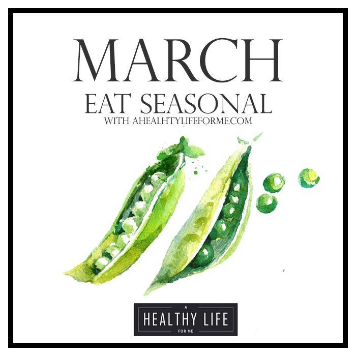 Eat Seasonal March Produce Guide   ahealthylifeforme.com