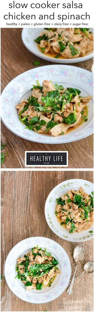 Healthy and low calorie slow cooker salsa chicken and spinach is gluten free paleo recipe | ahealthylifeforme.com