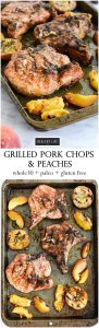 Healthy Grilled Seasonal Pork Chops and Peach Recipe | ahealthylifeforme.com
