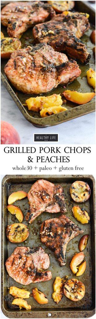 Healthy Grilled Seasonal Pork Chops and Peach Recipe | ahealthylifeforme.com