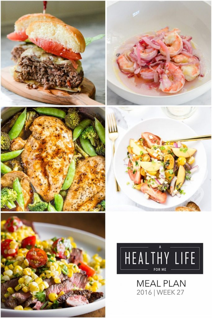 Weekly Meal Plan Week 27 Healthy Family Friendly Recipes | ahealthylifeforme.com