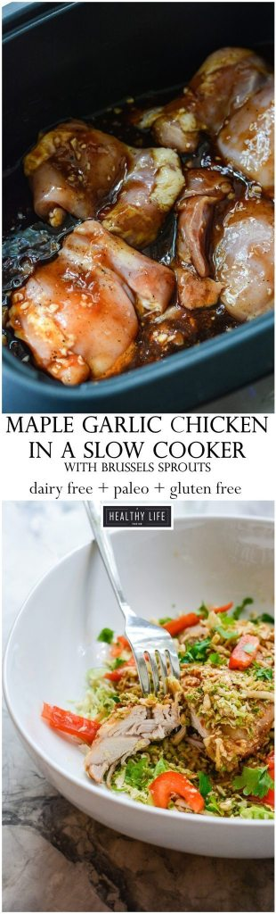 This Paleo Maple Garlic Chicken with Brussels Sprouts cooked up in a slow cooker is an easy, delicious, quick dinner idea | ahealthylifeforme.com
