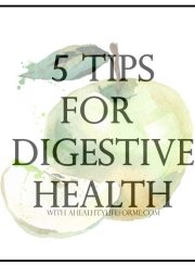 5tips for digestive health..