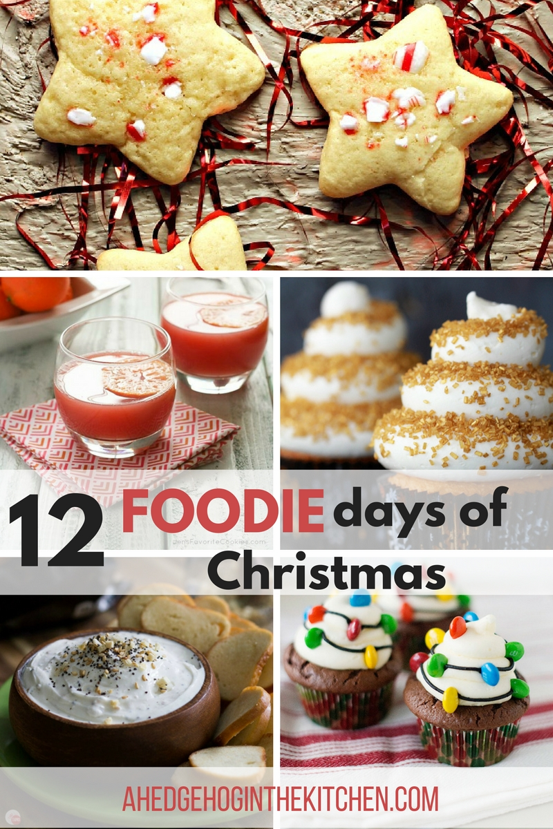 12 Foodie days of Christmas. | ahedgehoginthekitchen.com