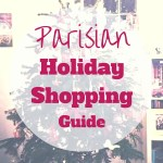 Our Parisian holiday shopping guide