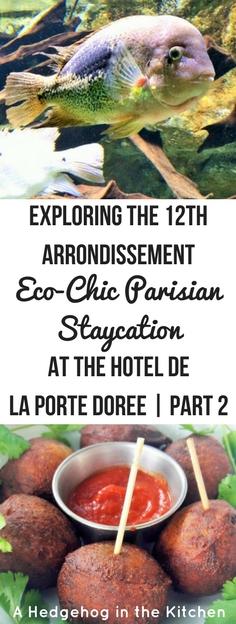 Eco-Chic Parisian Staycation at the Hotel de la Porte Dorée - 12th arrondissement.   ahedgehoginthekitchen.com