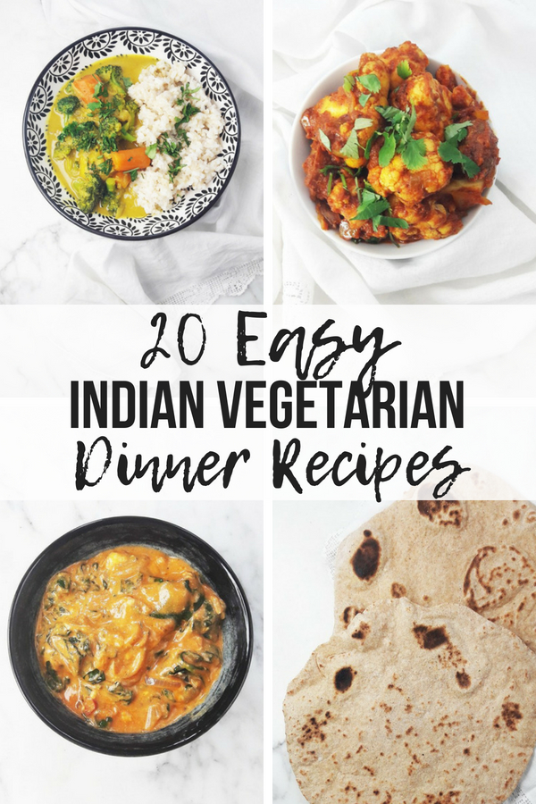 20 Easy Indian Vegetarian Dinner Recipes A Hedgehog In The