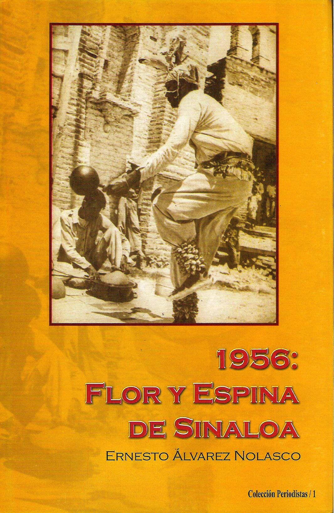 1956 Flor y espina de Sinaloa