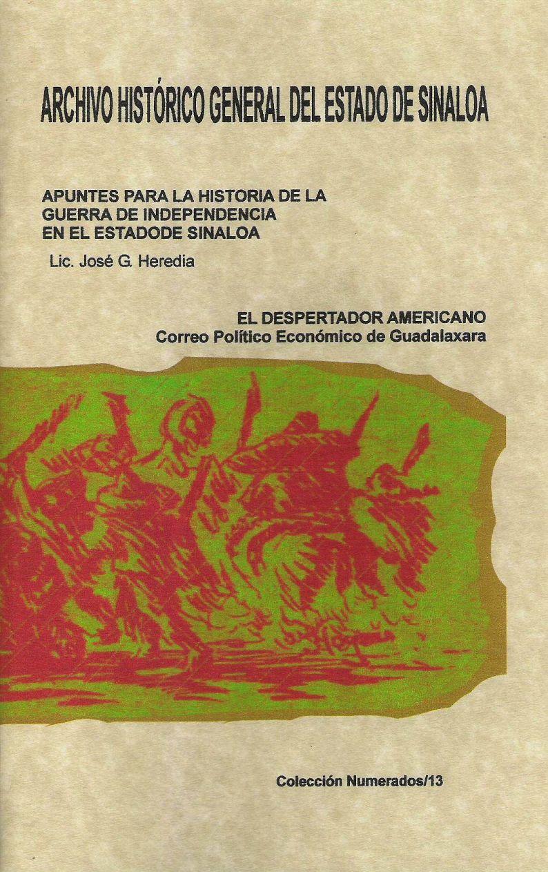 Apuntes para la Historia de la guerra de Independencia de Sinaloa - El Despertador Americano