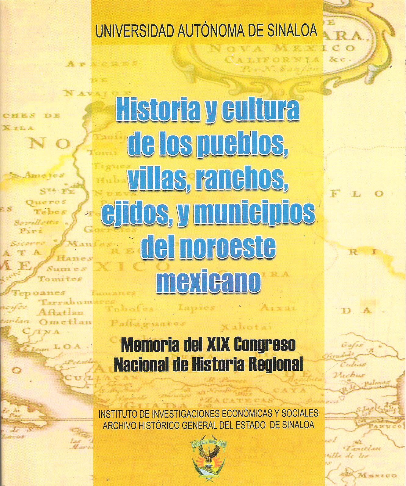 Historia y cultura de los pueblos, villas, ranchos, ejidos, y mu