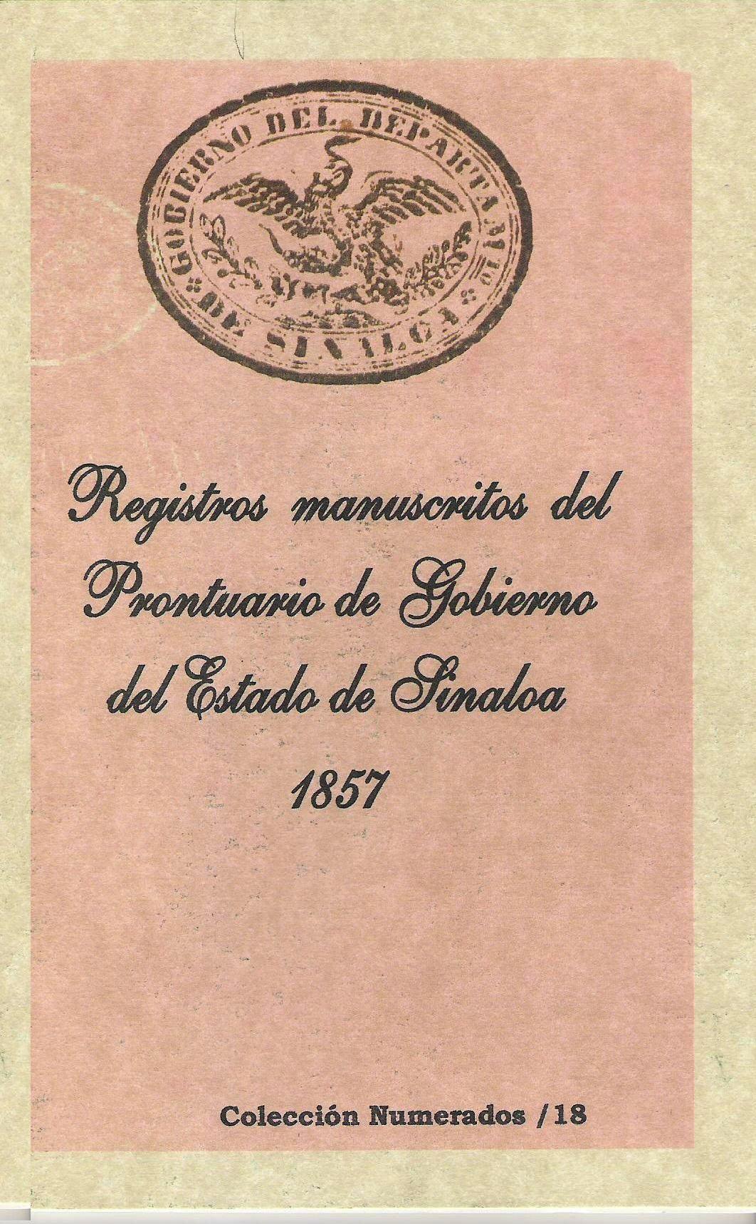 Registros manuscritos del prontuario de Gobierno del Estado de Sinaloa