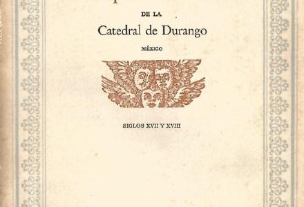 La Capilla de Música de la Catedral de Durango México