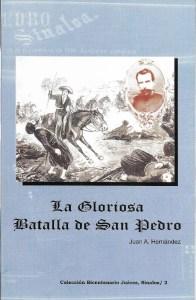 La Gloriosa Batalla de San Pedro