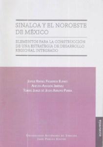 Sinaloa y el Noroeste de México