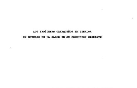 Los indígenas oaxaqueños en Sinaloa (Un estudio de la salud en su condición migrante)