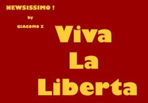 Viva la Liberta