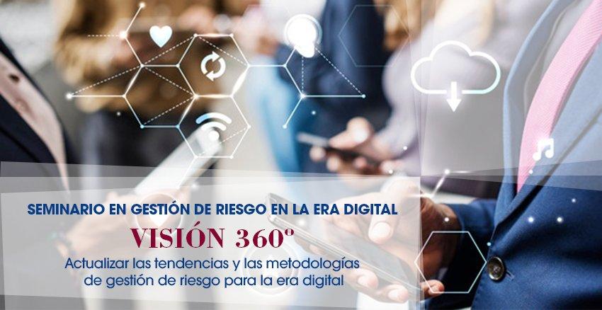 Seminario De Gestión De Riesgo En La Era Digital