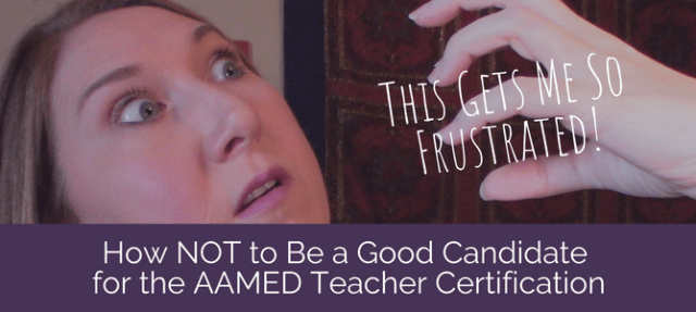 AAMED Teacher Certfifcation - How to Get Past Anna