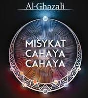 Mengenal Kitab Misykatul Anwar Karya Imam Ghazali