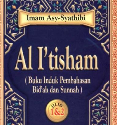 Mengenal Kitab Al I'tisham Karya Assyatibi