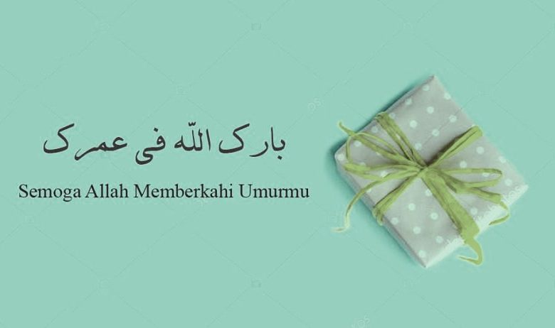 Ucapan Ulang Tahun Dalam Bahasa Arab