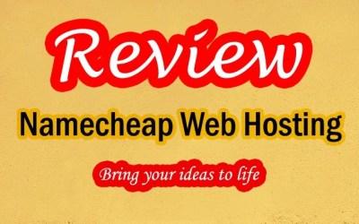 Namecheap Hosting Review 2021