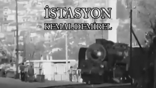 KEMAL DEMIREL SIIR KLIBI ISTASYON