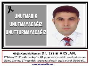 Dr_Ersin_Arslan_unutturmayacagiz
