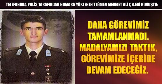 Tegmen_Mehmet_Ali_Celebi_bu_bizim_icin_madalyadir