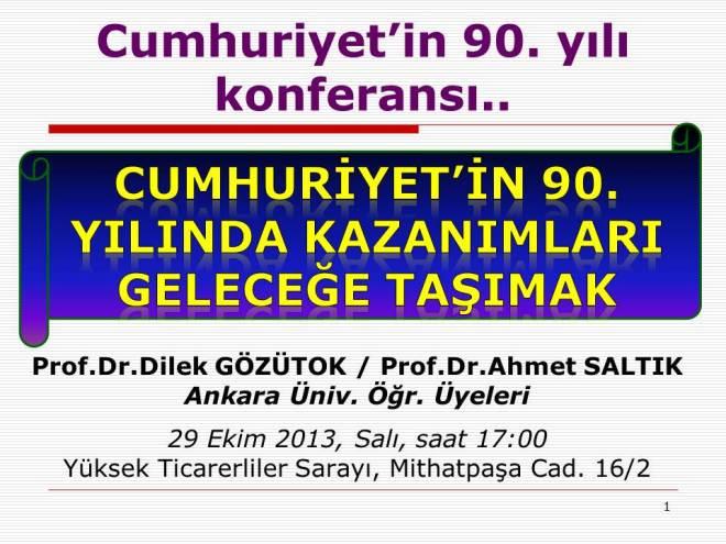 Cumhuriyet'in_90._yili_konf._duyurusu