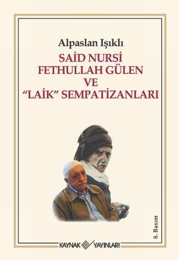 Saidi_Nursi_Fetullah_Gulen_ve_Laik_Sempatizanlari