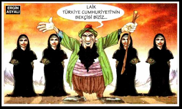 carsaflilar_yobazlar_Laik_ Cumnuriyetin_bekcisi