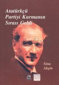 Ataturkcu_Partiyi_Kurmanın_Vakti_Geldi