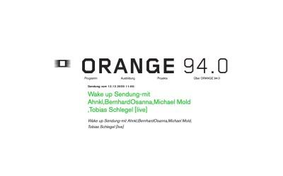 Ahnkl @ Radio Orange – Wake Up