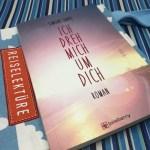 Reiselektüre - ICH DREH MICH UM DICH von Simone Sabel