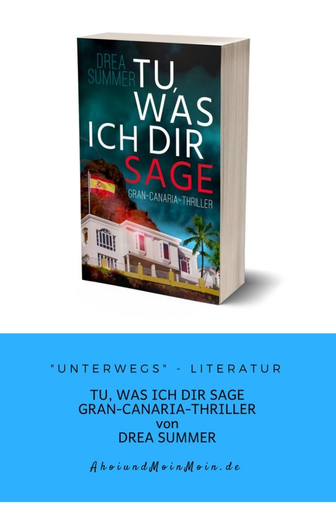 Unterwegs Literatur - brandneu - Tu, was ich dir sage von Drea Summer