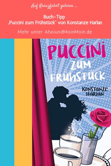 Puccini zum Frühstück - Konstanze Harlan
