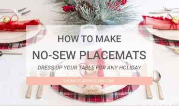 How to Make Easy No-Sew Placemats in a Few Minutes
