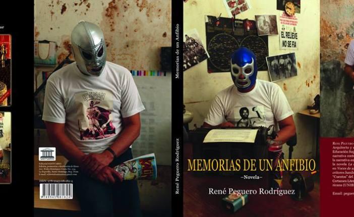 """Muy pronto la novela """"Memorias de un anfibio"""" de René Peguero Rodríguez"""