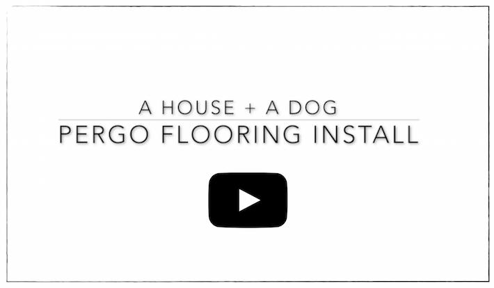 Pergo Installation | ahouseandadog.com