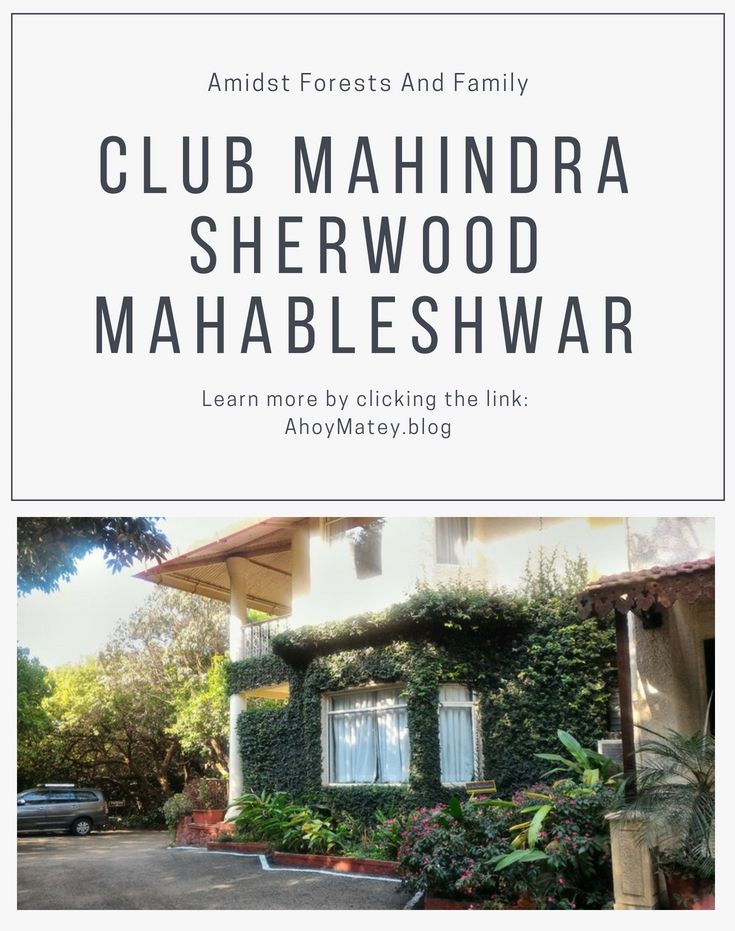 Looking for Club Mahindra Resorts near Mumbai and Pune? Club Mahindra Sherwood Mahabaleshwar is a luxury hill resort in Maharashtra that is available to Club Mahindra timeshare owners. Click to read the Club Mahindra Sherwood Mahabaleshwar review and see the images. #hillresort #luxuryresort #ClubMahindra #timeshare #familytravel