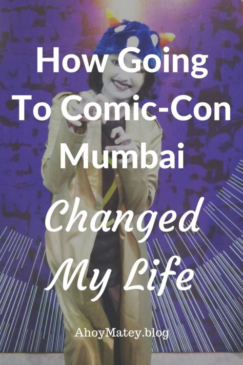 Going to Comic Con India changed my life in many ways, all for the better. Read this post to find out the Comic Con Mumbai location or venue, read about some of the Comic Con Mumbai events and see what happens at Comic Con Mumbai. #ComicConMumbai #MumbaiComicCon