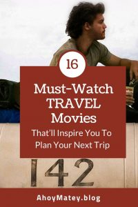 16 Must-Watch Travel Movies That'll Inspire You To Plan Your Next Trip
