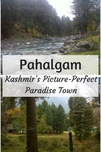 Pahalgam - Kashmir's Picture-Perfect Paradise Town