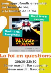 Soirée-débat mai 2015 - la foi en questions, Retour vers le futur