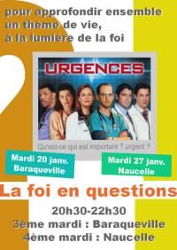 La foi en questions : Urgences