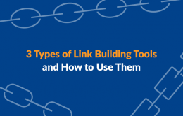 3 Types of Link Building Tools and How to Use Them