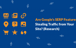Are Google's SERP Features Stealing Traffic from Your Site? [Research]